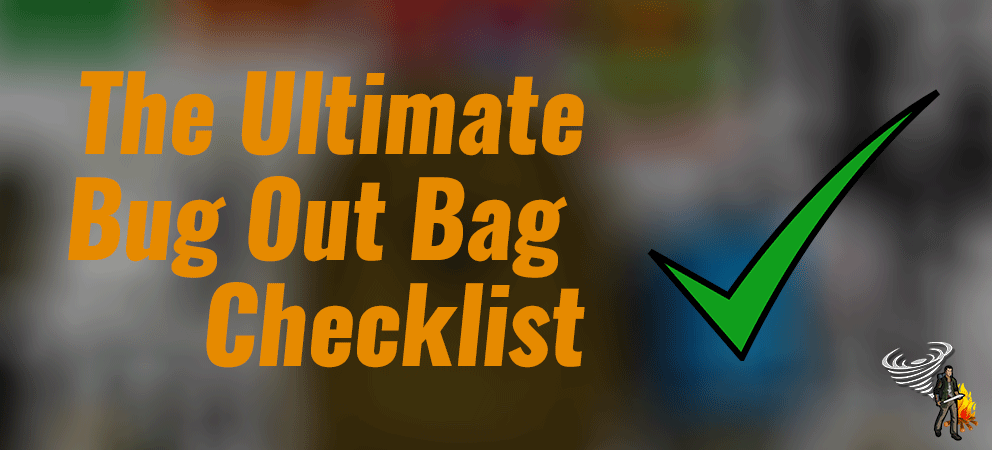 Banner for The Ultimate Bug Out Bag Checklist